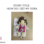 Story Title : How Do I Get My Dora