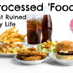 Processed-Food-Almost-Ruined-My-Life
